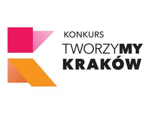 Tworzymy Kraków. Konkurs